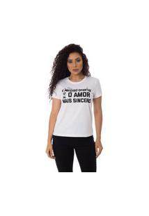 Camiseta O Amor Mais Sincero Thiago Brado 6027000005 Branco
