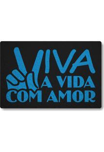 Tapete Capacho Viva Com Amor - Preto