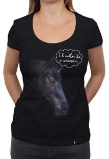 Id Rather Be A Unicorn - Camiseta Clássica Feminina