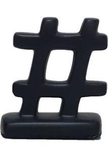 Escultura Decorativa Hashtag Preta
