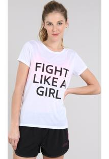 "Blusa Feminina Esportiva Ace ""Fight Like A Girl"" Manga Curta Branca"