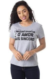 Camiseta O Amor Mais Sincero Thiago Brado 6027000005 Cinza - Cinza - Pp - Feminino