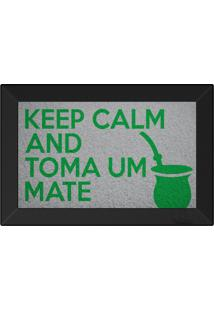 Tapete Capacho Keep Calm And Toma Um Mate Prata