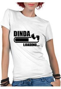 Camiseta Criativa Urbana Dinda Loading Madrinha Frases Gestantes - Feminino-Branco