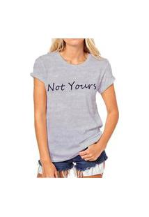 Camiseta Coolest Not Yours Cinza