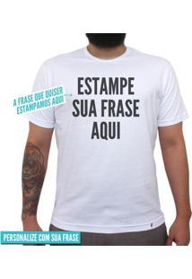 Estampe Sua Frase Fonte Grossa - Camiseta Clássica Masculina