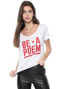 Camiseta Cavalera Be A Poem Branca