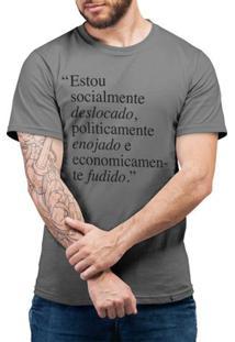 Deslocado, Enojado E Fudido - Camiseta Basicona Unissex