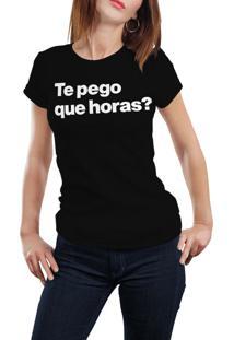 Camiseta Hunter Te Pego Que Horas? Preta