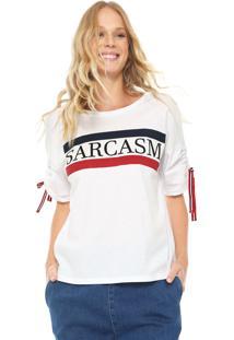 Camiseta My Favorite Thing(S) Sarcasm Branca