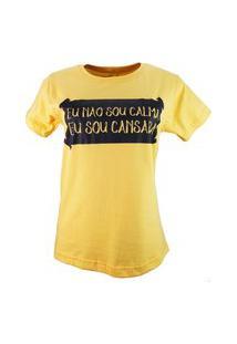 T-Shirt Eu Não Sou Calma Amarelo