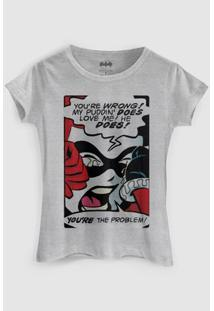 Camiseta Dc Comics Harley Quinn You´Re The Problem Bandup! - Feminino