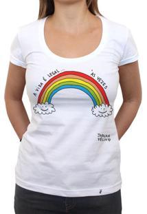 A Vida É Legal - Camiseta Clássica Feminina