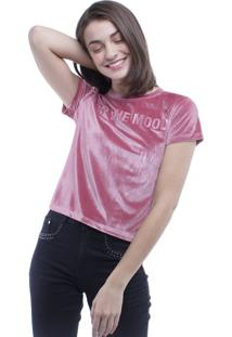 Camiseta T-Shirt Keep The Mood Veludo Pop Me Rosa