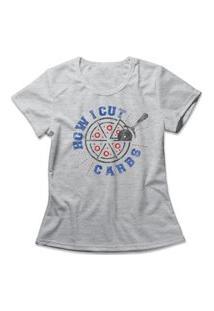 Camiseta Feminina Cut Carbs Cinza