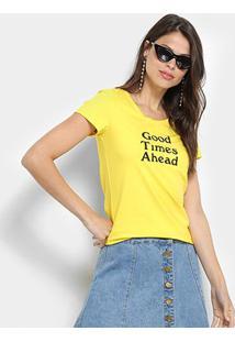 Camiseta Top Modas Good Times Ahead Feminina - Feminino-Amarelo