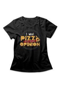 Camiseta Feminina I Want Pizza Preto