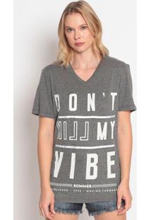 """Camiseta """"Don'T Kill My Vibe""""- Cinza & Branca- Sommesommer"""