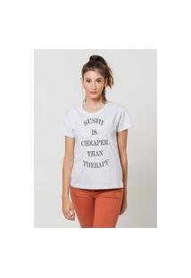 Camiseta Jay Jay Basica Sushi Is Cheaper Branca Dtg