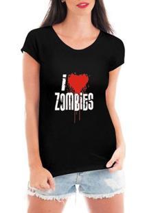 Camiseta Criativa Urbana I Love Zombies Geek Nerd - Feminino