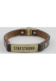 "Pulseira Masculina ""Stay Strong"" Marrom"