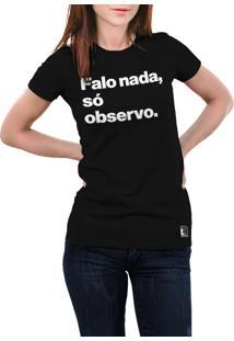 Camiseta Hunter Falo Nada, Só Observo Preta
