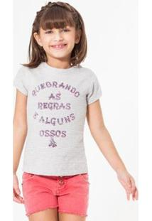 Camiseta Infantil Quebrando As Regras Reserva Mini Feminina - Feminino-Cinza Claro