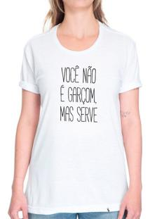 Você Não É Garçom - Camiseta Basicona Unissex