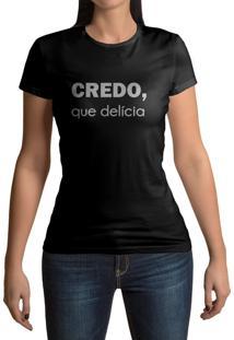 Camiseta Hunter Credo, Que Delícia Preta