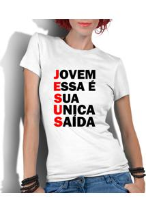 Camiseta Criativa Urbana Gospel Evangélica Religiosa Saída Branco