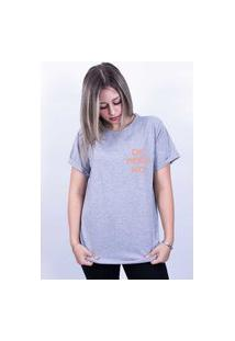 Camiseta Bilhan Corte A Fio Ok Pero No Pqn Cinza