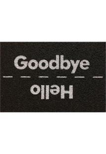 """Capacho """"Hello Good Bye""""- Preto & Branco- 60X40Cm"""