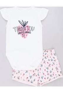 "Conjunto Infantil De Body ""Thank You"" Manga Curta Off White + Short Floral Rosa"