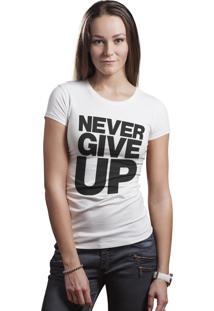 Camiseta Hunter Brisa Louca Never Give Up Branca