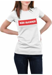 Camiseta Hunter Não Alcanço Ranço Branca