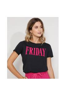 "Camiseta Feminina Manga Curta ""Friday"" Flocada Decote Redondo Preta"