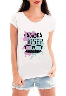 Camiseta Criativa Urbana Engraçadas E Agora José Feminina - Feminino