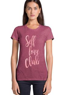 Camiseta Feminina Joss Self Love Club Bordo
