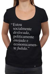 Deslocada, Enojada E Fudida - Camiseta Clássica Feminina