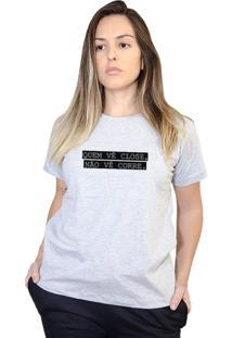 Camiseta Boutique Judith Quem Ve Close Cinza