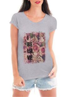 Camiseta Criativa Urbana Believe Flowers - Feminino