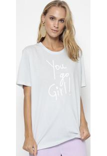 "Camiseta ""You Go Girl""- Azul Claroeva"