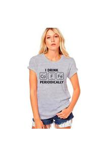 Camiseta Coolest Drink Coffe Periodicaly Cinza