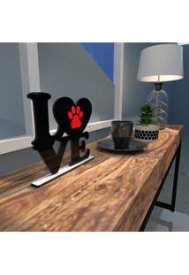 Escultura De Mesa Adorno Preto Love Pet Pata Vermelha Único