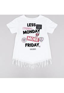 "Blusa Juvenil ""Less Monday More Friday"" Com Franjas Manga Curta Decote Redondo Off White"