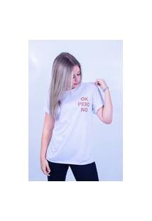 Camiseta Bilhan Corte A Fio Ok Pero No Branca