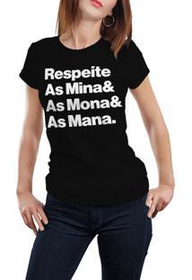 Camiseta Hunter Respeita As Mina, As Mona E As Mana Preta