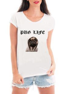 Camiseta Criativa Urbana Pug Life Branca - Tricae