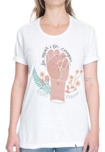 Ser Mulher É Ter Coragem - Camiseta Basicona Unissex