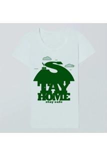 Camiseta Fem Stay Home Stay Safe Reserva - Feminino